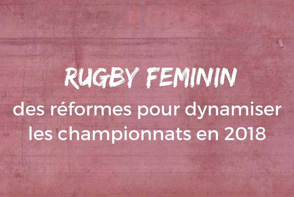 Rugby Féminin : des réformes pour dynamiser les championnats en 2018