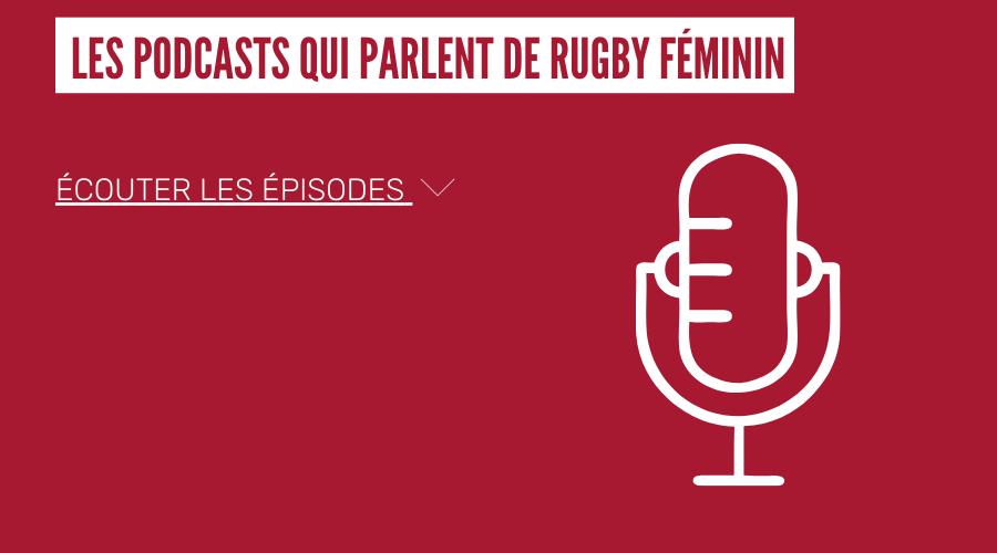 Les podcasts qui parlent de rugby féminin