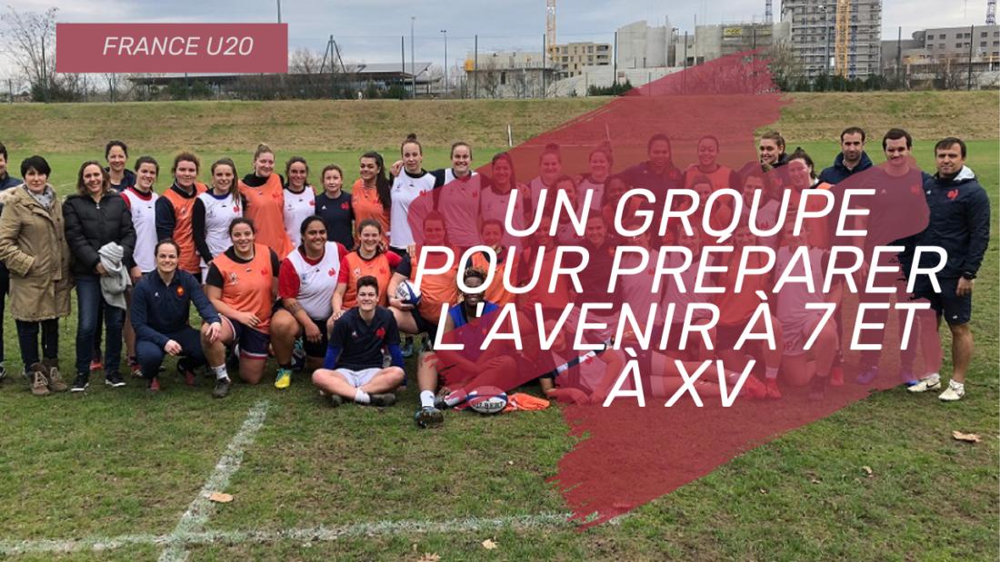 France U20  rugby féminin : un groupe pour préparer l'avenir à 7 et à XV